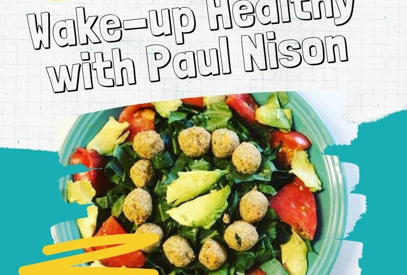 Wake-up Healthy with Paul 9/17/19
